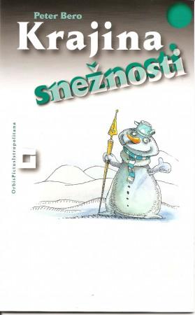 Krajina snežnosti 1 - Peter Bero
